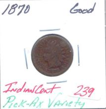 1870 Indian Cent Pick-AX Variety Grade:  Good