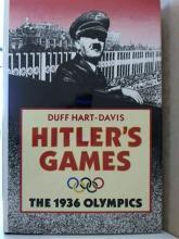 HITLER'S GAMES, THE 1936 OLYMPICS - Duff Hart-Davis, 1986 - HARDCOVER/ DJ