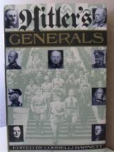 HITLER'S GENERALS - Correlli Barnett - HARDCOVER/ DUSTJACKET - 497pp - WWII
