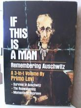 IF THIS IS A MAN, REMEMBERING AUSCHWITZ- Primo Levi - HARDCOVER/ DJ - 1986