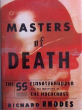 MASTERS OF DEATH - Richard Rhodes - HOLOCAUST - HARDCOVER W/DJ