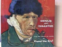 GENIUS AND DISASTER - THE TEN CREATIVE YEARS OF VINCENT VAN GOGH - HC/DJ-1985