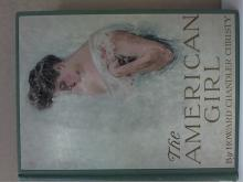 THE AMERICAN GIRL - ILLUSTRATIONS BY Howard Chandler Christy - 1906