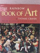 THE RAINBOW BOOK OF ART-Thomas Craven - VINTAGE 1956 - HC/DJ - iLLUS., 256pp. The Rainbow Book of Art, James Craven,  Hardcover, Dustjacket; World Publishing,  1956, over 350 illustrations, 32 color  plates; Good Condition.