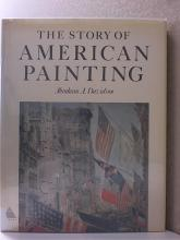 THE STORY OF AMERICAN PAINTING by Abraham A. Davidson, HC/DJ-1979-168p