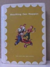 ANYTHING CAN HAPPEN-ALICE & JERRY SERIES VINTAGE 1957 - ILLUSTRATED - HC