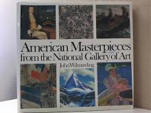 AMERICAN MASTERPIECES FROM THE NATIONAL GALLERY OF ART-John Wilmerding-HC/DJ