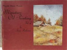 MINIATURE OIL PAINTING, VOL. 2 - Jane Rickman - ART INSTRUCTION