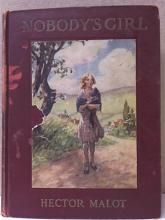 NOBODY'S GIRL - Hector Malot - HC - ILLUSTRATED - 1929 DELUX ED. Front cover is stained (see photo); corners  rubbed; interior condition is good; pages  yellowed from age; all color plate  illustrations are present; Former owner's  name and