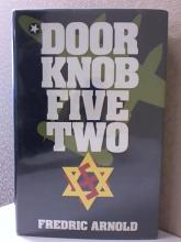 DOOR KNOB FIVE TWO - Frederic Arnold - HC/DJ - SIGNED - ILLUSTRATED - 1984