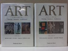 ART, A HISTORY OF PAINTING SCULPTURE ARCHITECTURE - VOLS. 1&2 COMPLETE-Hartt Art, A History of Painting Sculpture  Architecture:  Vol.1: Prehistory, Ancietn World, Middle  Ages, 468pp.