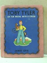 TOBY TYLER OR TEN WEEKS WITH A CIRCUS - VINTAGE 1938 - ILLUSTRATED