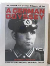 A GERMAN ODYSSEY Helmut Horner-Journal of a German Prisoner of War - HC/DJ