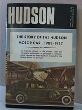 THE STORY OF THE HUDSON MOTOR CAR - 1909-1957 - ILLUSTRATED An historical account of the Hudson, Essex  and Terraplane automobiles as portrayed in  advertisements, photos and sales brochures  prepared by the Hdson Motor Car Company.   Book No. 3, Collector's Series No.3.