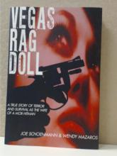 VEGAS RAG DOLL - True Story of Terror as the Wife of a Mob Hitman - 2011