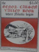 GENOA-CARSON VALLEY BOOK - WHERE NEVADA BEGAN - 1981-1982 - HISTORY - 96pp.