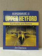 UPPER HEYFORD AARDVARKS AND RAVENS, SUPERBASE  11, Jon Davison, Osprey Publishing, 1990.   Condition: Very Good.