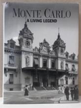 MONTE CARLO, A LIVING LEGEND Frederic Mitterrand; 1994 - ILLUSTRATED