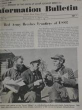 Historic Memorabilia:  INFORMATION BULLETIN,  Embassy of the USSR, Washington, D.C., 1944,  April 1 - June 29, 1944, (issued three times  weekly.)  First-hand account of stories in  Europe during the war.  Condition:  Very