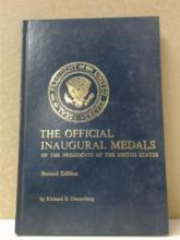 THE OFFICIAL INAUGURAL MEDALS OF THE  PRESIDENTS OF THE UNITED STATES, Second  Edition, Richard B. Dusterberg, Medallion  Press, 1976.  Condition: Fine.  THE 1921  MORGAN DOLLARS, AN IN DEPTH STUDY, Mike