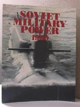 SOVIET MILITARY POWER 1990 - Softcover ILLUSTRATED - W/MAP