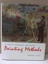 A GUIDE TO TRADDITIONAL & MODERN PAINTING METHODS-Frederic Taubes-HC/DJ