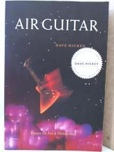 AIR GUITAR - Dave hickey - SOFTCOVER - 1997 - ESSAYS ON ART & DEMOCRACY