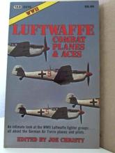 WWII LUFTWAFFE COMBAT PLANES & ACES - SOFTCOVER-ILLUS.-1981-1st ED- J.Christy