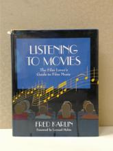 LISTENING TO MOVIES, Fred Karlin THE FILM LOVER'S GUIDE TO FILM MUSIC