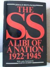 THE SS ALIBI OF A NATION 1922-1945 - Gerald Reitlinger - HC/DJ - ILLUS.