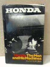 HONDA:  THE MAN AND HIS MACHINES Sol Sanders