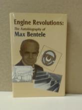 ENGINE REVOLUTIONS:, MAX BENTELE THE AUTOBIOGRAPHY