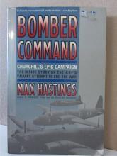 BOMBER COMMAND CHURCHILLS EPIC CAMPAIGN - Max Hast