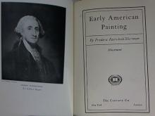 EARLY AMERICAN PAINTING - Frederic Fairchild Sherman - 1st ED - 1932