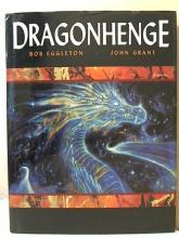 DRAGONHENGE - Bob Eggleton, John Grant HC/DJ - ILLUSTRATED - 2002