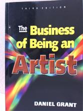THE BUSINESS OF BEING AN ARTIST - Daniel Grant - SOFTCOVER - 3rd EDITION