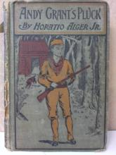 ANDY GRANT'S PLUCK by Horatio Alger Jr. Undated - HC - A.L. BURT CO.