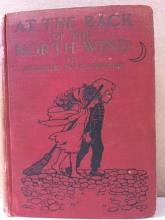 AT THE BACK OF THE NORTH WIND, George MacDonald - VINTAGE 1909 - HC - ILLUS.