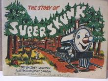 THE STORY OF SUPERSKUNK-Janet Grundman ILLUSTRATED - VINTAGE 1966 - SOFTCOVER