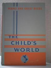 PEOPLE AND GREAT DEEDS - THE CHILD'S WORLD - HC - VOL.2 - 1952