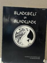 BLACKBELT IN BLACK JACK - Arnold Snyder PLAYING 21 AS A MARTIAL ART - 1st Ed.
