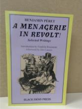A MENAGERIE IN REVOLT - Benjamin Peret SELECTED WRITING