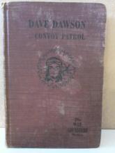 DAVE DAWSON ON CONVOY PATROL - R. Sidney Bowen - 1941 - HC