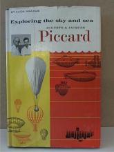 EXPLORING THE SKY AND THE SEA - Auguste & Jacques Piccard - 1961 - HC/DJ