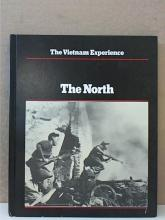 THE VIETNAM EXPERIENCE - THE NORTH - HC - ILLUSTRATED