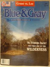 BLUE & GRAY MAGAZINE - APRIL 1995 GRANT VS. LEE - BATTLE OF THE WILDERNESS