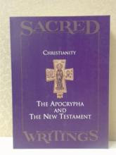 SACRED:  CHRISTIANITY: THE APOCRYPHA AND THE NEW TESTAMENT; 236pp.
