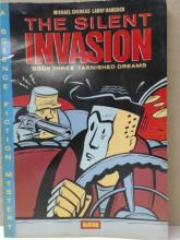 THE SILENT INVASION - TARNISHED DREAMS #3 - Sci-Fi Mystery