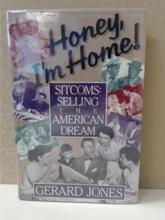 SITCOMS': SELLING THE AMEIRCAN DREAM - GERARD JONES - HONEY, I'M HOME!
