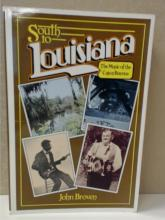 SOUTH TO LOUISIANA: THE MUSIC OF THE CAJUN BAYOUS - John Broven